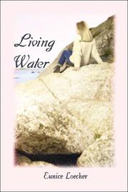 Cover of: Living Water | Eunice Loecher