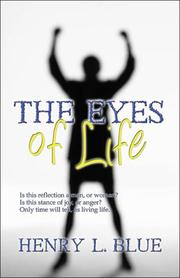 Cover of: The Eyes of Life | Henry L. Blue