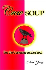 Cover of: Crow Soup for the Customer Service Soul