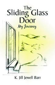 Cover of: The Sliding Glass Door | K. Jill Jewell Barr