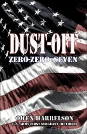 Cover of: Dust Off Zero-Zero-Seven | Owen W. Harrelson