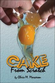 Cover of: Cake from Scratch | Christopher M. Marceron