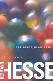 Cover of: The Glass Bead Game: (Magister Ludi)