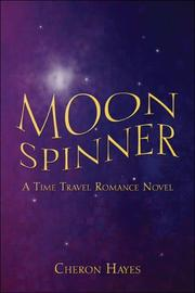 Cover of: Moon Spinner | Cheron Hayes