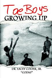 Cover of: Toe Boys Growing Up | Dr. Lacey Colter Sr.