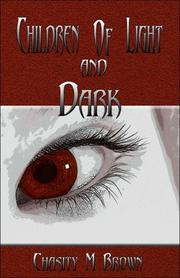 Cover of: Children of Light and Dark | Chasity Brown