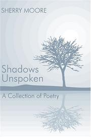 Cover of: Shadows Unspoken | Sherry Moore