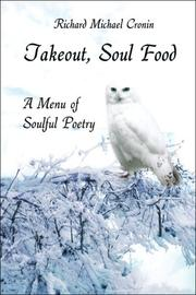 Cover of: Takeout, Soul Food | Richard Michael Cronin