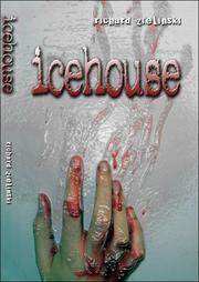 Cover of: Icehouse | Richard Zielinski