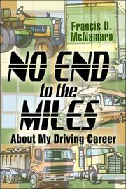 Cover of: No End to the Miles | Francis D. McNamara