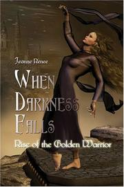 When Darkness Falls by Jeanne Renee, Sheila Renee Kitchen