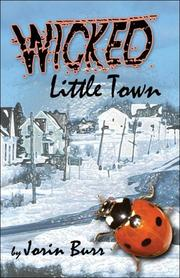 Cover of: Wicked Little Town | Jorin Burr