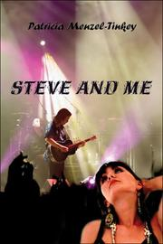 Cover of: Steve and Me | Patricia Menzel-Tinkey