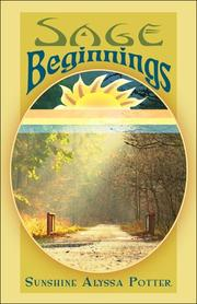 Cover of: Sage Beginnings | Sunshine Alyssa Potter