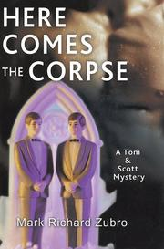 Here comes the corpse by Mark Richard Zubro