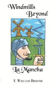 Cover of: Windmills Beyond La Mancha