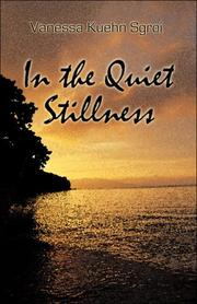 Cover of: In the Quiet Stillness | Vanessa Kuehn Sgroi