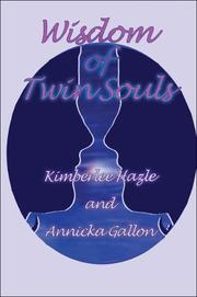 Cover of: Wisdom of Twin Souls | Kimberlee Hazle