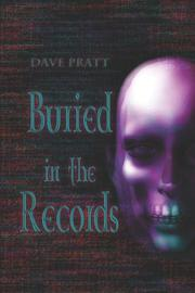 Cover of: Buried in the Records | Dave Pratt