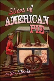 Cover of: Slices of American Pie | Joe Stonis