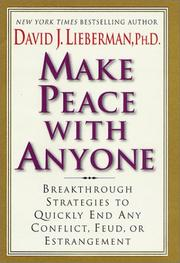 Cover of: Make Peace With Anyone | David J. Lieberman