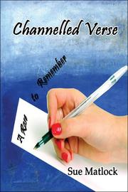 Cover of: Channelled Verse | Sue Matlock