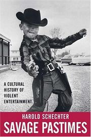 Cover of: Savage pastimes: a cultural history of violent entertainment