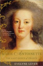 Cover of: Marie Antoinette | Evelyne Lever