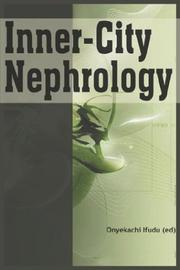 Cover of: Inner-City Nephrology | Onyekachi Ifudu