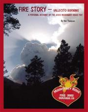 Cover of: FIRE STORY - VALLECITO BURNING | Bob Thompson
