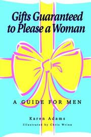 Cover of: Gifts Guaranteed to Please a Woman | Karen Adams