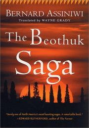 Cover of: The Beothuk Saga | Bernard Assiniwi