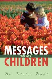Cover of: Messages to My Children | Victor Zaki
