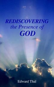 Cover of: Rediscovering the Presence of God | Edward Thal