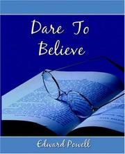Dare to Believe by Edward Powell