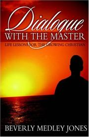 Cover of: Dialogue with the Master | Beverly, Medley Jones