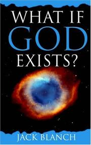 Cover of: What If God Exists? | Jack Blanch