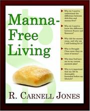 Cover of: Manna-Free Living | R., Carnell Jones