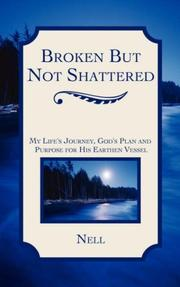 Cover of: Broken But Not Shattered | LaNell, Adams