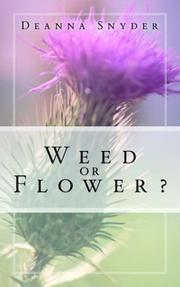 Cover of: Weed or Flower | Deanna Snyder