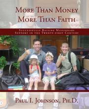 Cover of: More Than Money More Than Faith; Successfully Raising Missionary Support in the Twenty-first Century