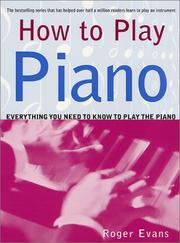Cover of: How to Play Piano | Roger Evans