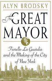The great mayor by Alyn Brodsky