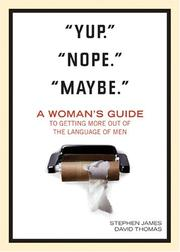 Cover of: Yup. Nope. Maybe. | Stephen James