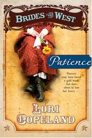 Cover of: Patience (Brides of the West) | Lori Copeland