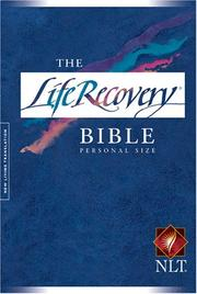 Cover of: The Life Recovery Bible, Personal Size NLT