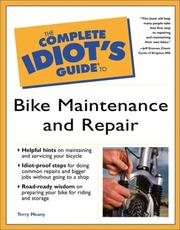 Cover of: The complete idiot's guide to bike maintenance and repair