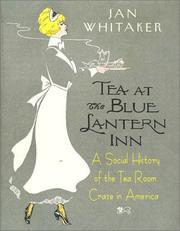 Cover of: Tea at the Blue Lantern Inn | Jan Whitaker