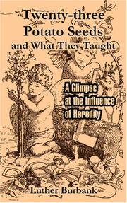 Cover of: Twenty-three Potato Seeds and What They Taught: A Glimpse at the Influence of Heredity