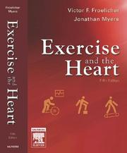 Cover of: Exercise and the heart: clinical concepts